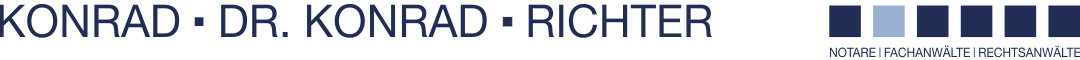 RECHTSANWÄLTE UND NOTARE | KONRAD – DR. KONRAD – RICHTER